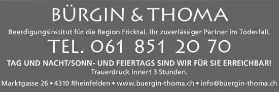 BÜRGIN & THOMA - Beerdigungsinstitut für die Region Fricktal