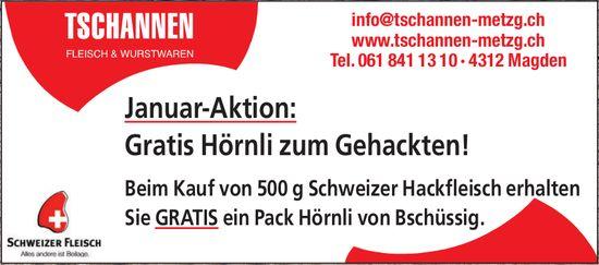 Tschannen Fleisch & Wurstwaren - Januar-Aktion: Gratis Hörnli zum Gehackten!