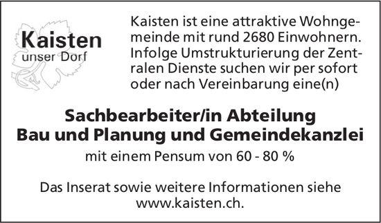 Sachbearbeiter/in Abteilung Bau und Planung und Gemeindekanzlei, 60-80% bei Gemeinde Kaisten gesucht