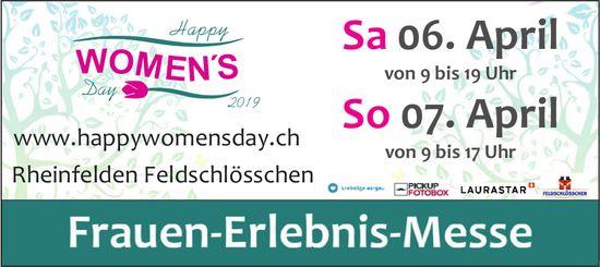 Happy Women's Day - Frauen-Erlebnis-Messe, 6. + 7. April