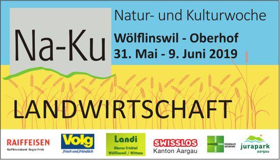 Na-Ku - Natur- und Kulturwoche, Wölflinswil - Oberhof, 31. Mai - 9. Juni 2019