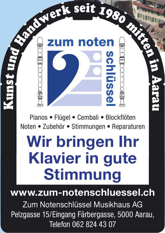 Zum Notenschlüssel Musikhaus AG - Wir bringen Ihr Klavier in gute Stimmung