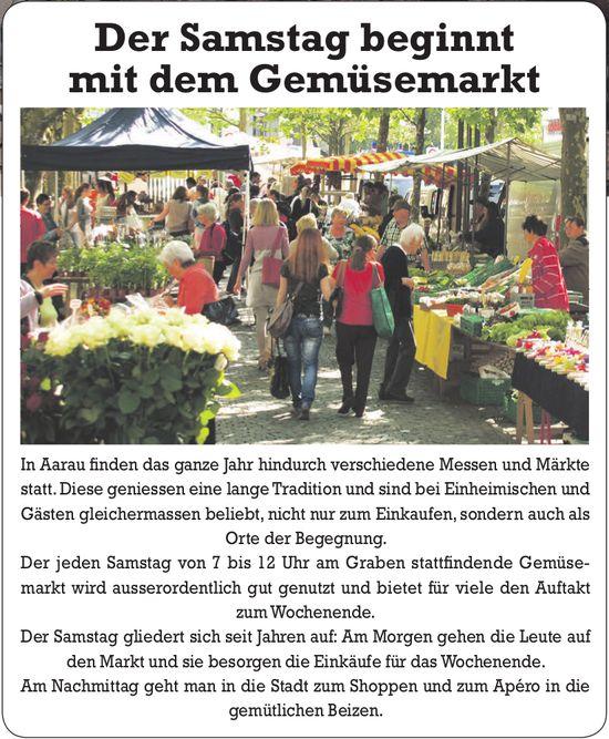 Aarau - Der Samstag beginnt mit dem Gemüsemarkt