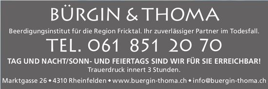 BÜRGIN & THOMA - Beerdigungsinstitut für die Region Fricktal.