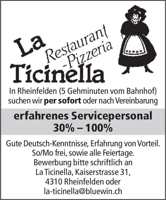 Erfahrenes Servicepersonal 30% – 100% bei Restaurant-Pizzeria La Ticinella gesucht