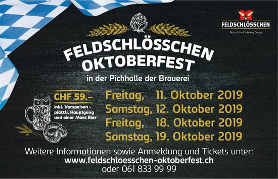 Feldschlösschen Oktober in der Pichhalle der Brauerei, 11./12./18./19. Oktober