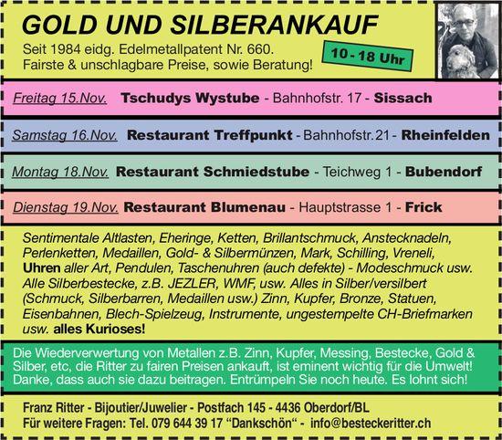 Franz Ritter, Bijoutier/Juwelier - Gold und Silberankauf, 15./16./18./19. November