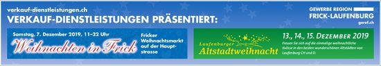 Fricker Weihnachtsmarkt, 7. Dezember/ Laufenburger Altstadtweihnacht, 13./14./15. Dezember