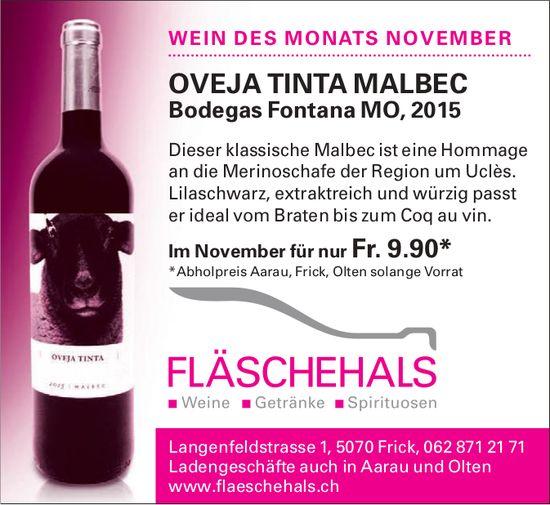 FLÄSCHEHALS - WEIN DES MONATS NOVEMBER: OVEJA TINTA MALBEC Bodegas Fontana MO, 2015 nur Fr. 9.90