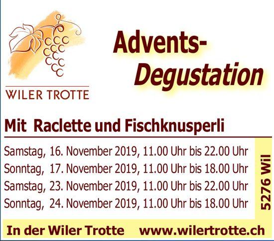 WILER TROTTE - Advents- Degustation mit Raclette und Fischknusperli, 16./17. & 23./24. November