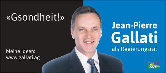 Jean-Pierre Gallati als Regierungsrat