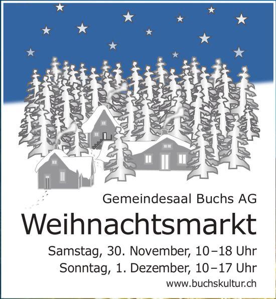 Weihnachtsmarkt, Gemeindesaal Buchs AG, 30. November und 1. Dezember