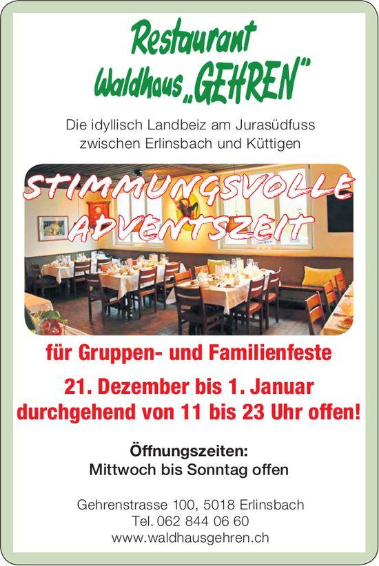 """Restaurant Waldhaus """"GEHREN"""" - 21. Dezember bis 1. Januar durchgehend von 11 bis 23 Uhr offen!"""
