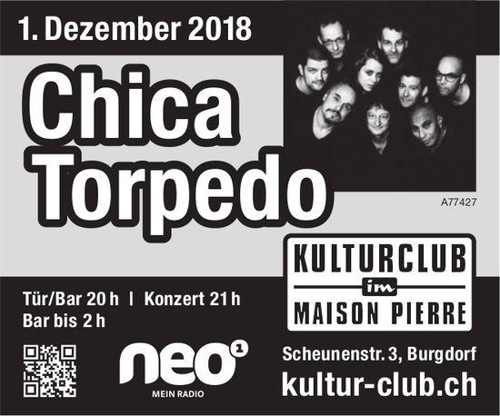 Chica Torpedo, 1. Dez., Kulturclub im Maison Pierre