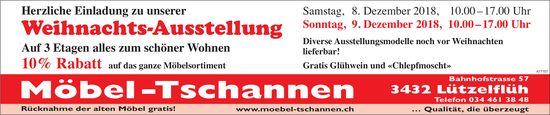 Möbel -Tschannen - Herzliche Einladung zu unserer Weihnachts-Ausstellung, 8. + 9. Dezember