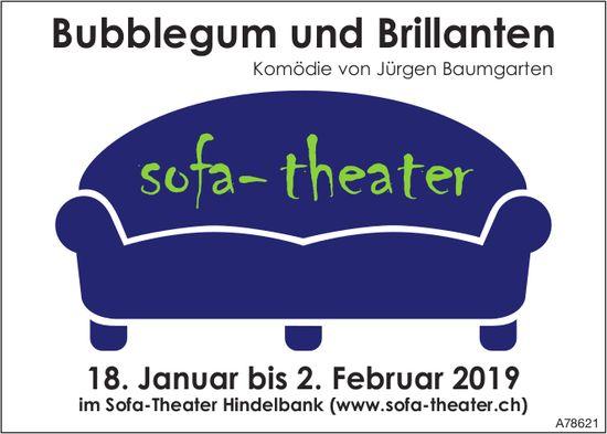 Bubblegum und Brillanten, Komödie von Jürgen Baumgarten im Sofa-Theater Hindelbank, 18.1. bis 2.2.
