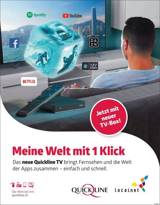 Das neue Quickline TV - Meine Welt mit 1 Klick
