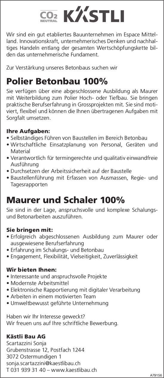 Polier Betonbau 100% bei Kästli Bau AG gesucht