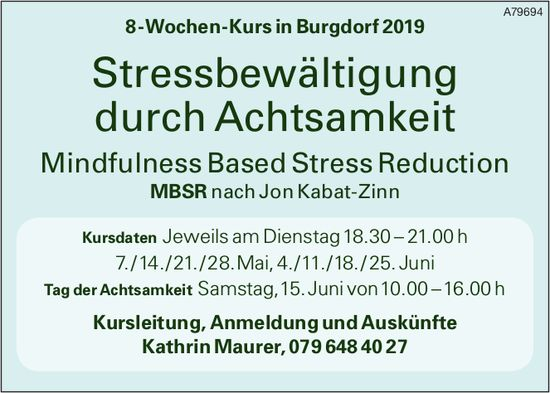 Stressbewältigung durch Achtsamkeit - 8-Wochen-Kurs in Burgdorf