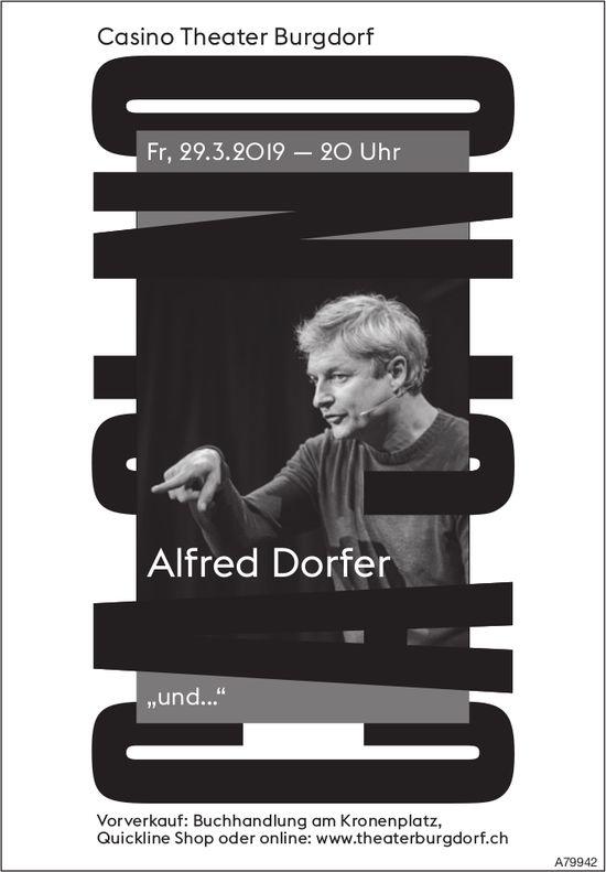 """Casino Theater Burgdorf - Alfred Dorfer: """"und..."""" am 29. März"""