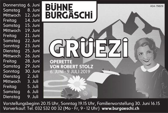 """Bühne Burgäschi - """"Grüezi"""", Operette von Robert Stolz, 6. Juni bis 9. Juli"""