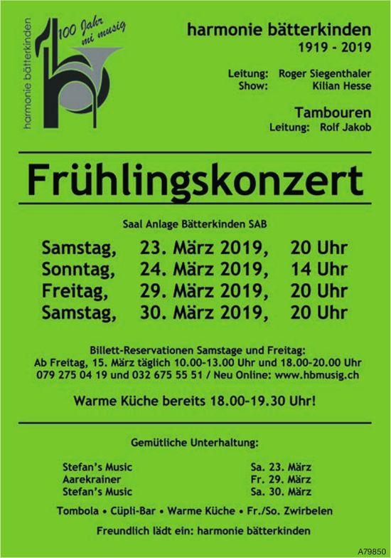 Harmonie Bätterkinden - Frühlingskonzert, 23./24. und 29./30. März