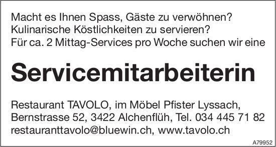 Servicemitarbeiterin für ca. 2 Mittag-Services pro Woche bei Restaurant TAVOLO gesucht