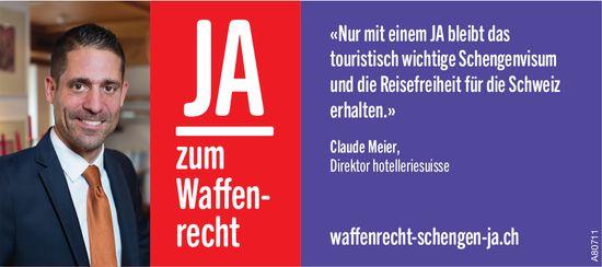 Claude Meier, Direktor hotelleriesuisse: JA zum Wffenrecht