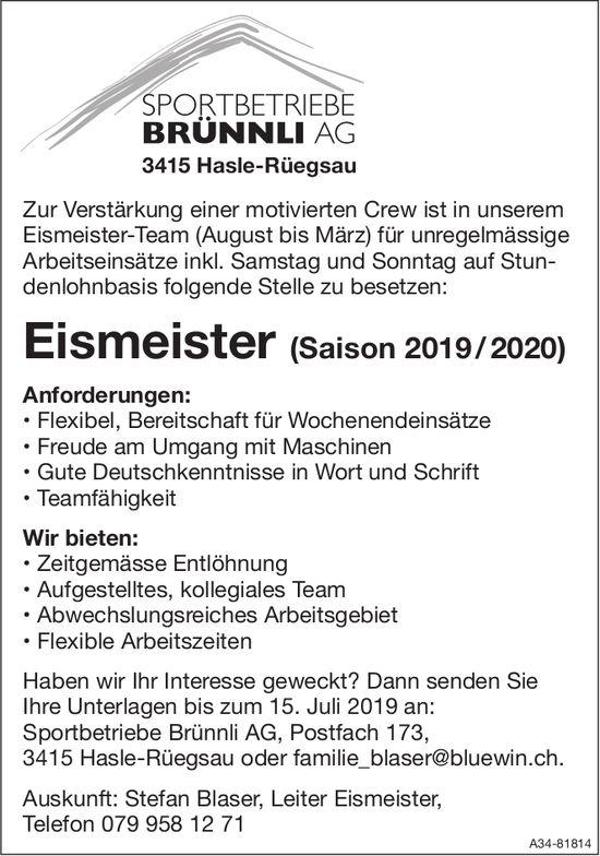 Eismeister (Saison 2019/2020) bei Sportbetriebe Brünli AG gesucht