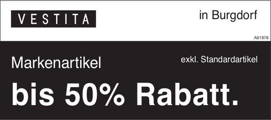 VESTITA in Burgdorf - Markenartikel bis 50% Rabatt.