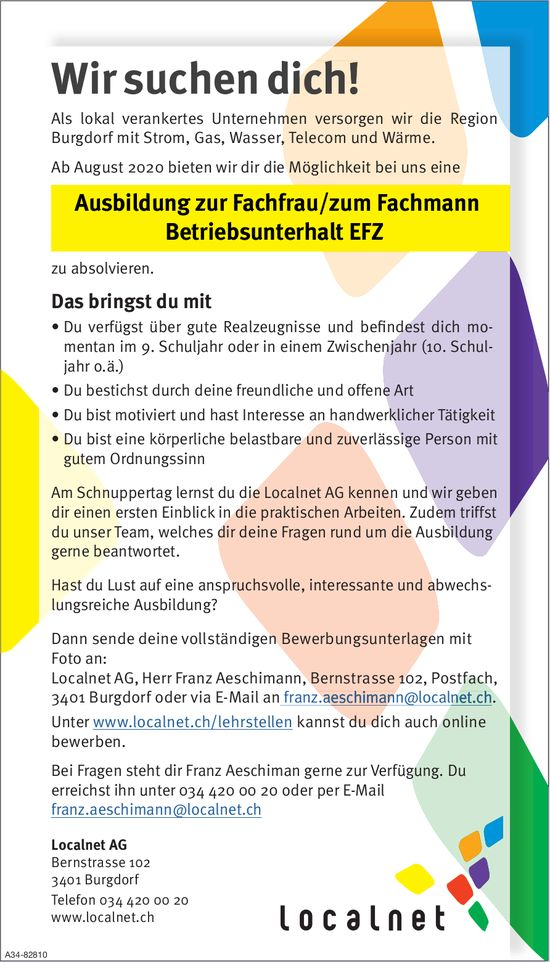 Ausbildung zur Fachfrau/zum Fachmann Betriebsunterhalt EFZ bei Localnet AG zu absolvieren gebietet