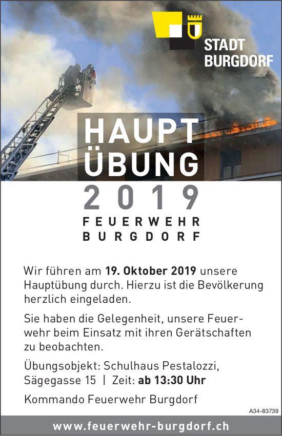 HAUPTÜBUNG 2019 FEUERWEHR BURGDORF AM 19. OKTOBER