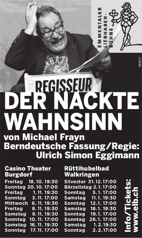 """Emmentaler Liebhaber-Bühne - """"Der nackte Wahnsinn"""" von Michael Frayn: Aufführungsdatum"""