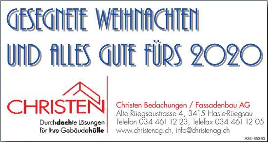 Christen Bedachungen / Fassadenbau AG - Gesegnete Weihnachten und alles gute fürs 2020