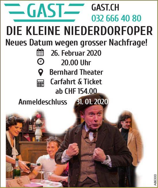 Gast - DIE KLEINE NIEDERDORFOPER: Neues Datum wegen grosser Nachfrage!