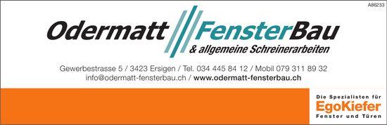 Odermatt - FensterBau & allgemeine Schreinerarbeiten