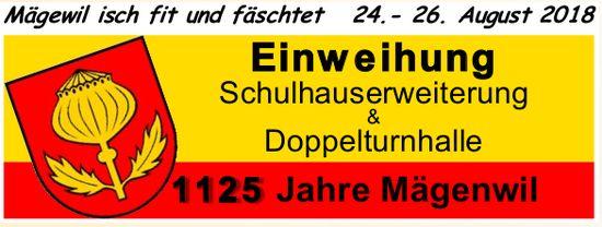 Einweihung Schulhauserweiterung & Doppelturnhalle Mägenwil, 24. - 26. August