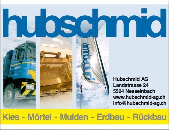 Kies / Mörtel, Hubschmied AG