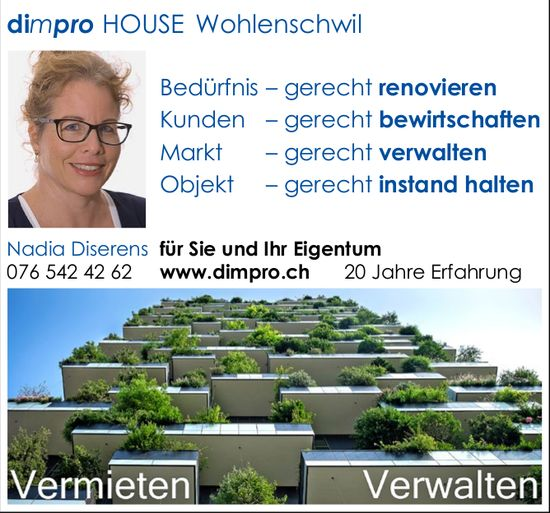 dimpro HOUSE Wohlenschwil, vermieten / verwalten