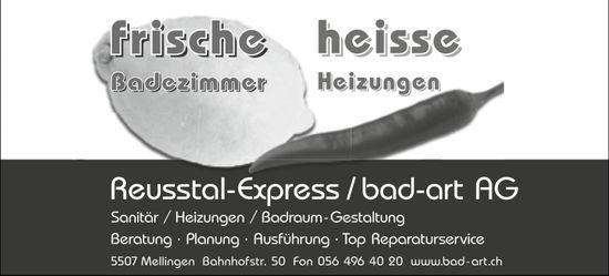 Frische Badezimmer / heisse Heizungen, Reusstal-Express / bad-art AG