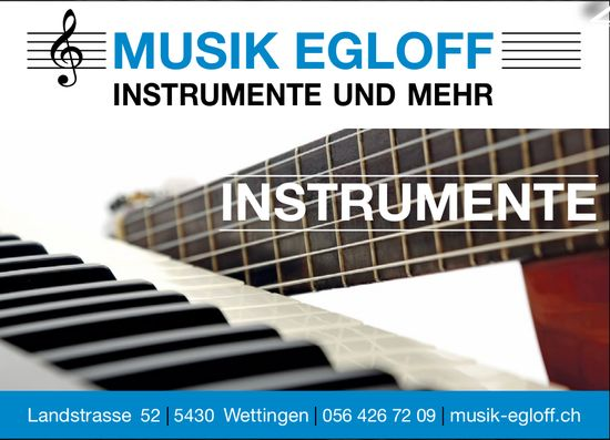 Instrumente, Musik Egloff