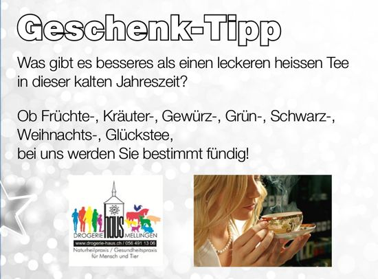 Geschenk-Tipp, Drogerie Haus Mellingen