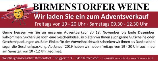 Adventsverkauf, Freitags - Samstags, Birmenstorfer Weine