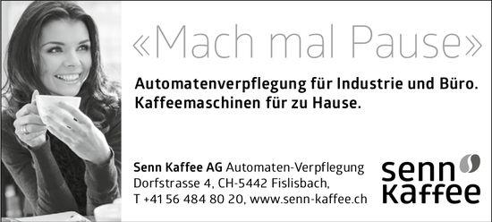 «Mach mal Pause», Senn Kaffee AG