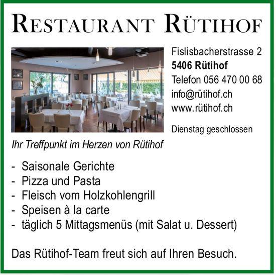 Restaurant Rütihof, Ihr Treffpunkt im Herzen von Rütihof