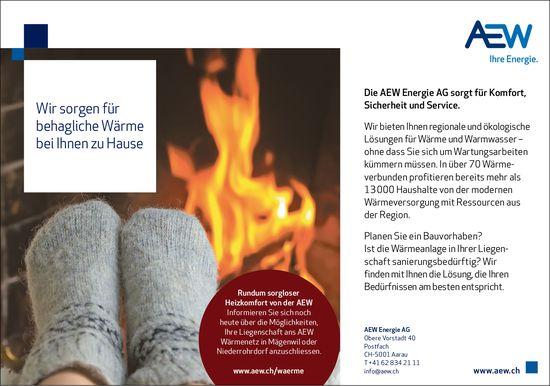 Die AEW Energie AG sorgt für Komfort, Sicherheit und Service.