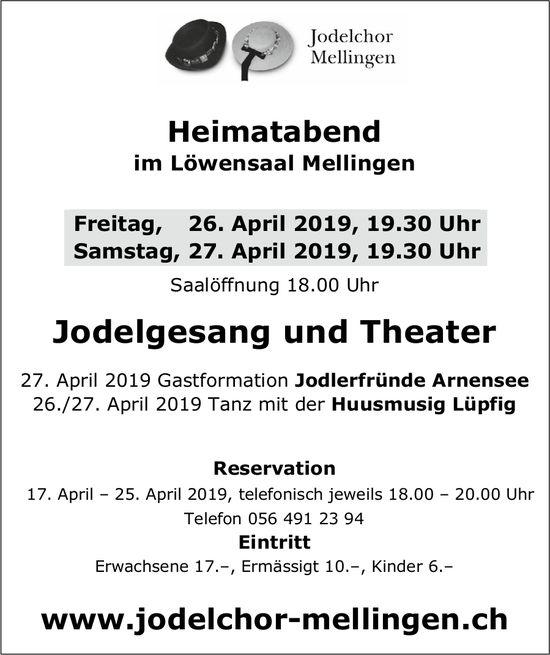 Jodelchor Mellingen - Heimatabend im Löwensaal Mellingen, 26. + 27. April