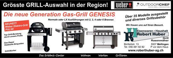 Eisenwaren/ Haushalt Robert Huber - Die neue Generation Gas-Grill GENESIS