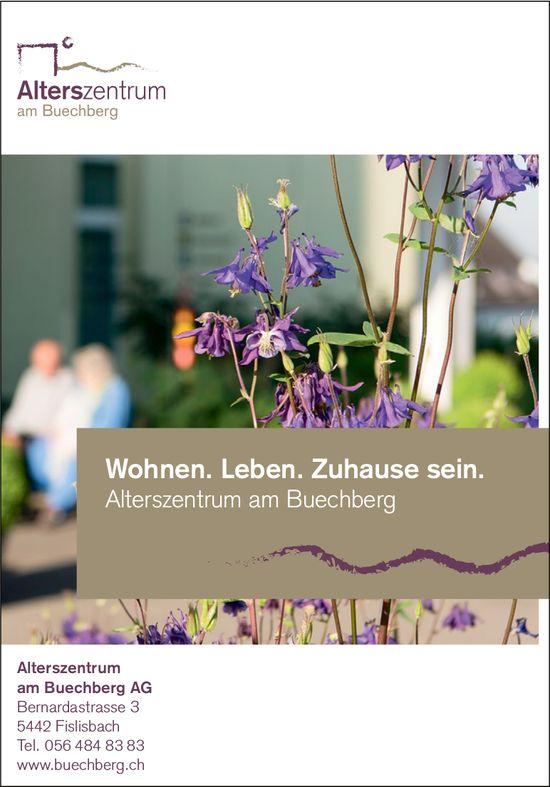 Alterszentrum am Buechberg AG - Wohnen. Leben. Zuhause sein.