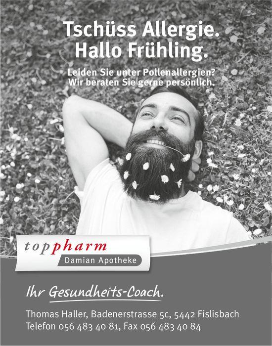 Toppharm Damian Apothekej - Tschüss Allergie. Hallo Frühling.